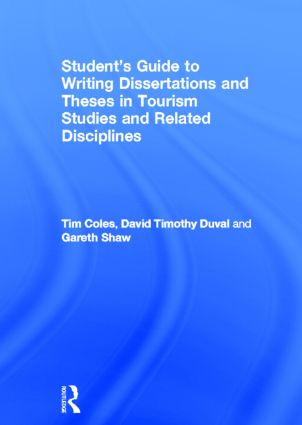 Student's Guide to Writing Dissertations and Theses in Tourism Studies and Related Disciplines book cover