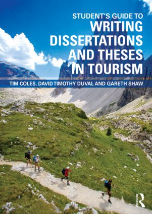 Student's Guide to Writing Dissertations and Theses in Tourism Studies and Related Disciplines (Paperback) book cover