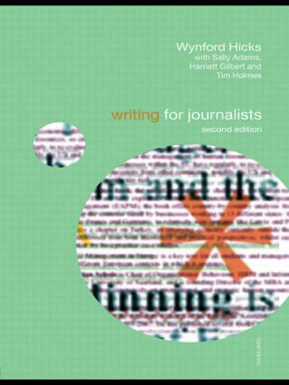 Writing for Journalists: 2nd Edition (Paperback) book cover
