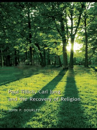 Paul Tillich, Carl Jung and the Recovery of Religion (Paperback) book cover