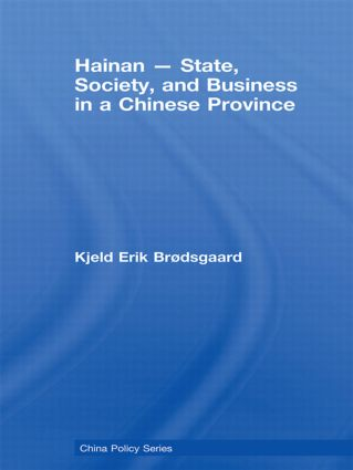 Hainan - State, Society, and Business in a Chinese Province book cover