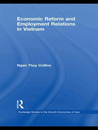 Economic Reform and Employment Relations in Vietnam (Hardback) book cover