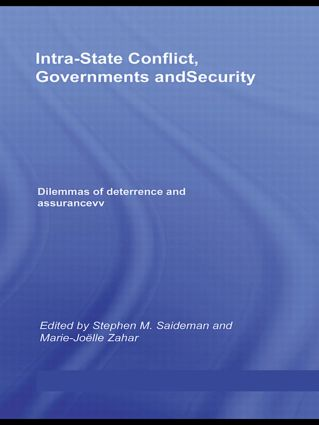 Intra-State Conflict, Governments and Security: Dilemmas of Deterrence and Assurance (Hardback) book cover