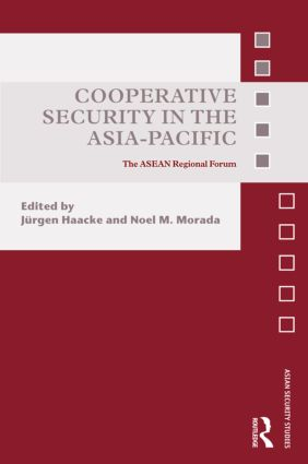 Cooperative Security in the Asia-Pacific: The ASEAN Regional Forum (Hardback) book cover