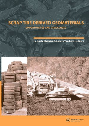 Scrap Tire Derived Geomaterials - Opportunities and Challenges: Proceedings of the International Workshop IW-TDGM 2007 (Yokosuka, Japan, 23-24 March 2007), 1st Edition (Hardback) book cover