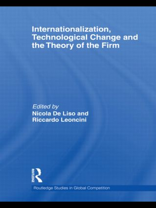 Internationalization, Technological Change and the Theory of the Firm: 1st Edition (Hardback) book cover