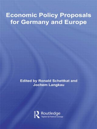 Economic Policy Proposals for Germany and Europe: 1st Edition (Hardback) book cover