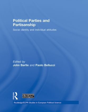 Political Parties and Partisanship: Social identity and individual attitudes book cover