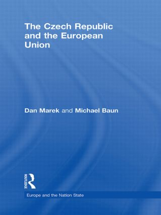 The Czech Republic and the European Union (Hardback) book cover
