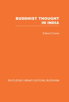 Buddhist Thought in India: Three Phases of Buddhist Philosophy (Hardback) book cover