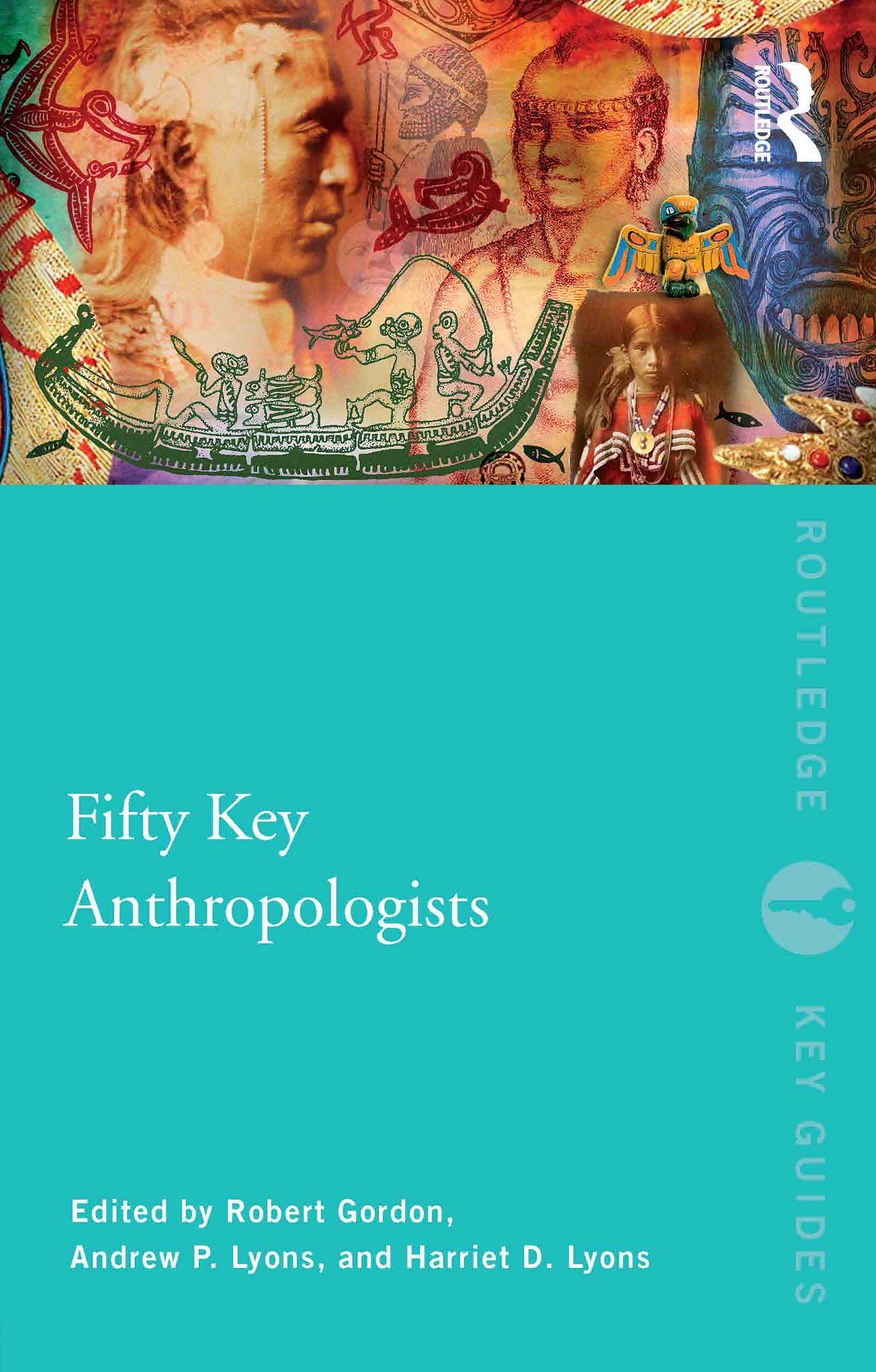 Fifty Key Anthropologists (Paperback) book cover