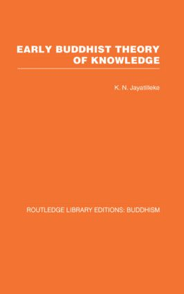Early Buddhist Theory of Knowledge (Hardback) book cover