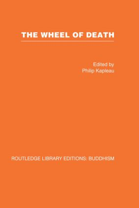 The Wheel of Death: Writings from Zen Buddhist and Other Sources book cover