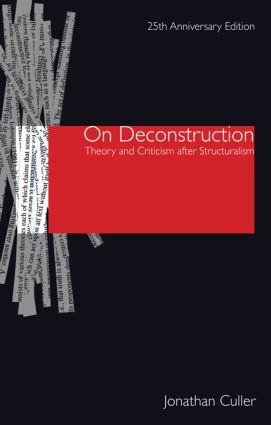 On Deconstruction: Theory and Criticism after Structuralism, 2nd Edition (Paperback) book cover