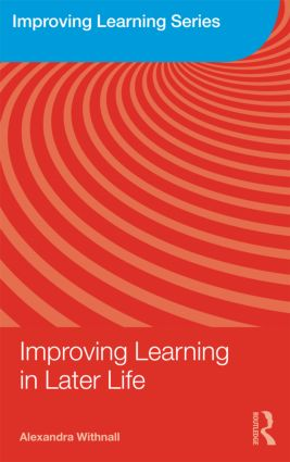 Improving Learning in Later Life (Paperback) book cover