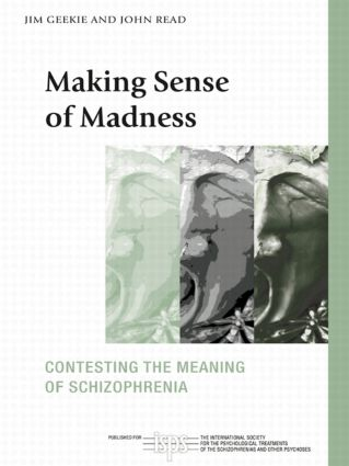 Making Sense of Madness: Contesting the Meaning of Schizophrenia book cover