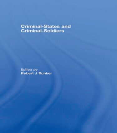 Criminal-States and Criminal-Soldiers