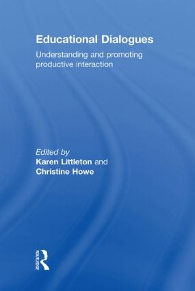Educational Dialogues: Understanding and Promoting Productive interaction (Hardback) book cover