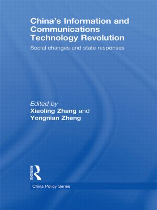 China's Information and Communications Technology Revolution: Social changes and state responses (Hardback) book cover