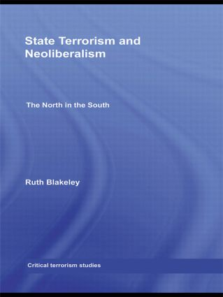 State Terrorism and Neoliberalism: The North in the South (Hardback) book cover