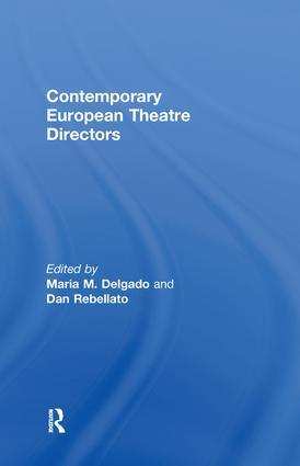 Contemporary European Theatre Directors: 1st Edition (Hardback) book cover