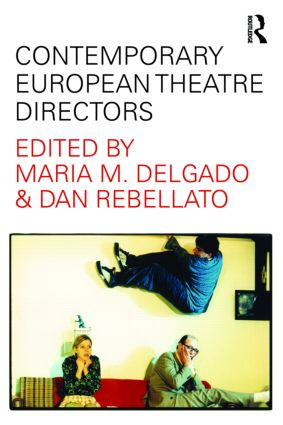 Contemporary European Theatre Directors (Paperback) book cover