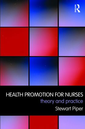 Health Promotion for Nurses: Theory and Practice book cover