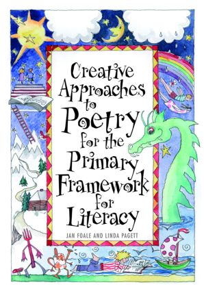 Creative Approaches to Poetry for the Primary Framework for Literacy (Paperback) book cover