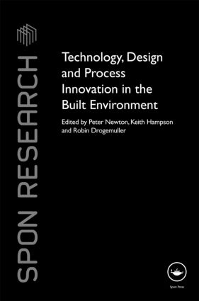 Technology, Design and Process Innovation in the Built Environment (Hardback) book cover