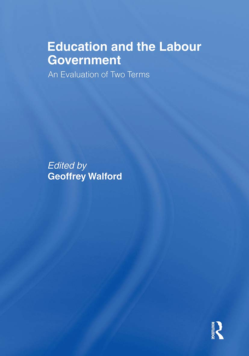 Education and the Labour Government: An Evaluation of Two Terms, 1st Edition (Paperback) book cover