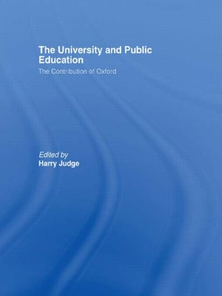 The University and Public Education: The Contribution of Oxford (Paperback) book cover
