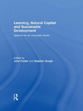 Learning, Natural Capital and Sustainable Development: Options for an Uncertain World, 1st Edition (Paperback) book cover