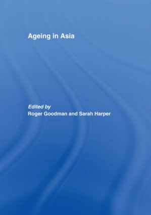 Ageing in Asia: Asia's Position in the New Global Demography (Paperback) book cover