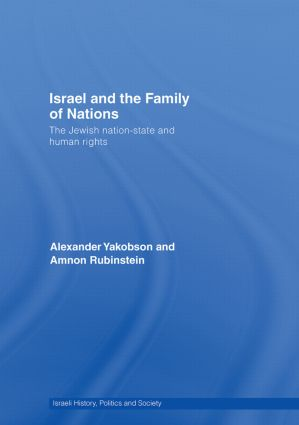 Israel and the Family of Nations: The Jewish Nation-State and Human Rights, 1st Edition (Hardback) book cover
