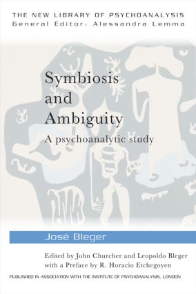 Symbiosis and Ambiguity: A Psychoanalytic Study (Paperback) book cover