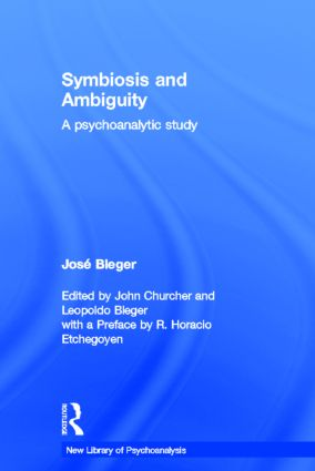 Symbiosis and Ambiguity: A Psychoanalytic Study book cover