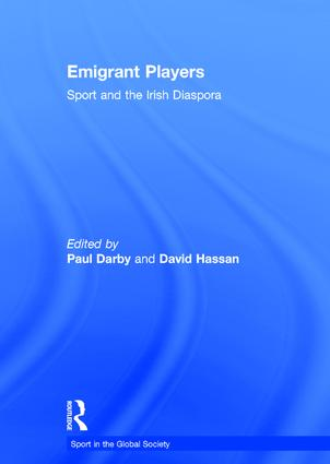 Emigrant Players: Sport and the Irish Diaspora book cover