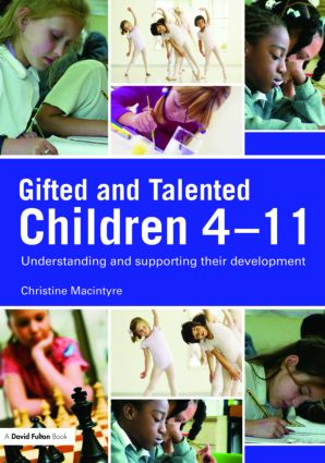 Gifted and Talented Children 4-11: Understanding and Supporting their Development book cover