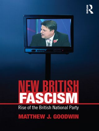 New British Fascism: Rise of the British National Party (Paperback) book cover