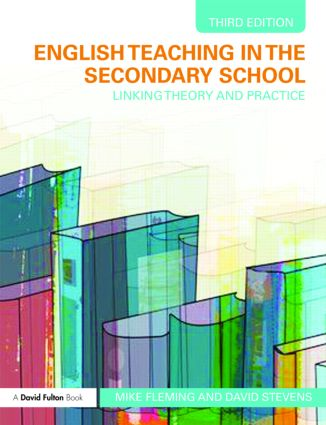 English Teaching in the Secondary School: Linking Theory and Practice, 3rd Edition (Paperback) book cover