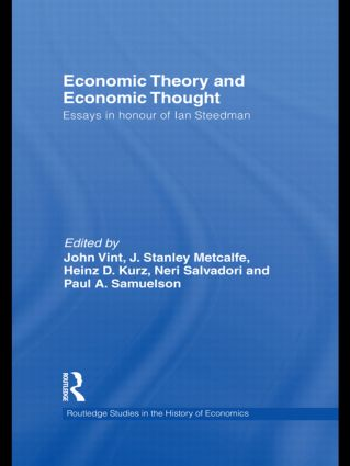 Economic Theory and Economic Thought: Essays in honour of Ian Steedman (Hardback) book cover