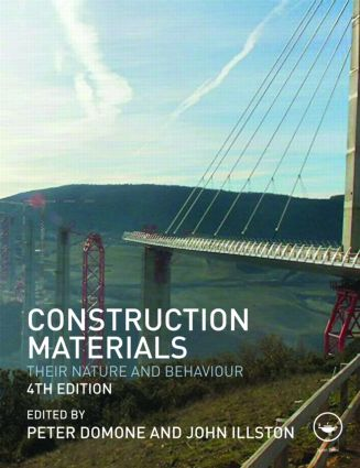 Construction Materials: Their Nature and Behaviour, Fourth Edition, 4th Edition (Paperback) book cover