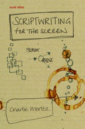 Scriptwriting for the Screen: 2nd Edition (Paperback) book cover