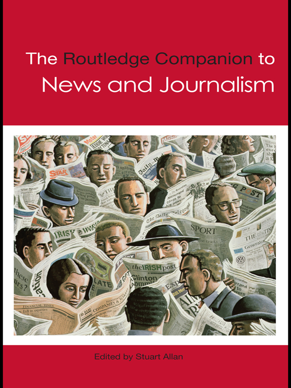 The Routledge Companion to News and Journalism (Hardback) book cover