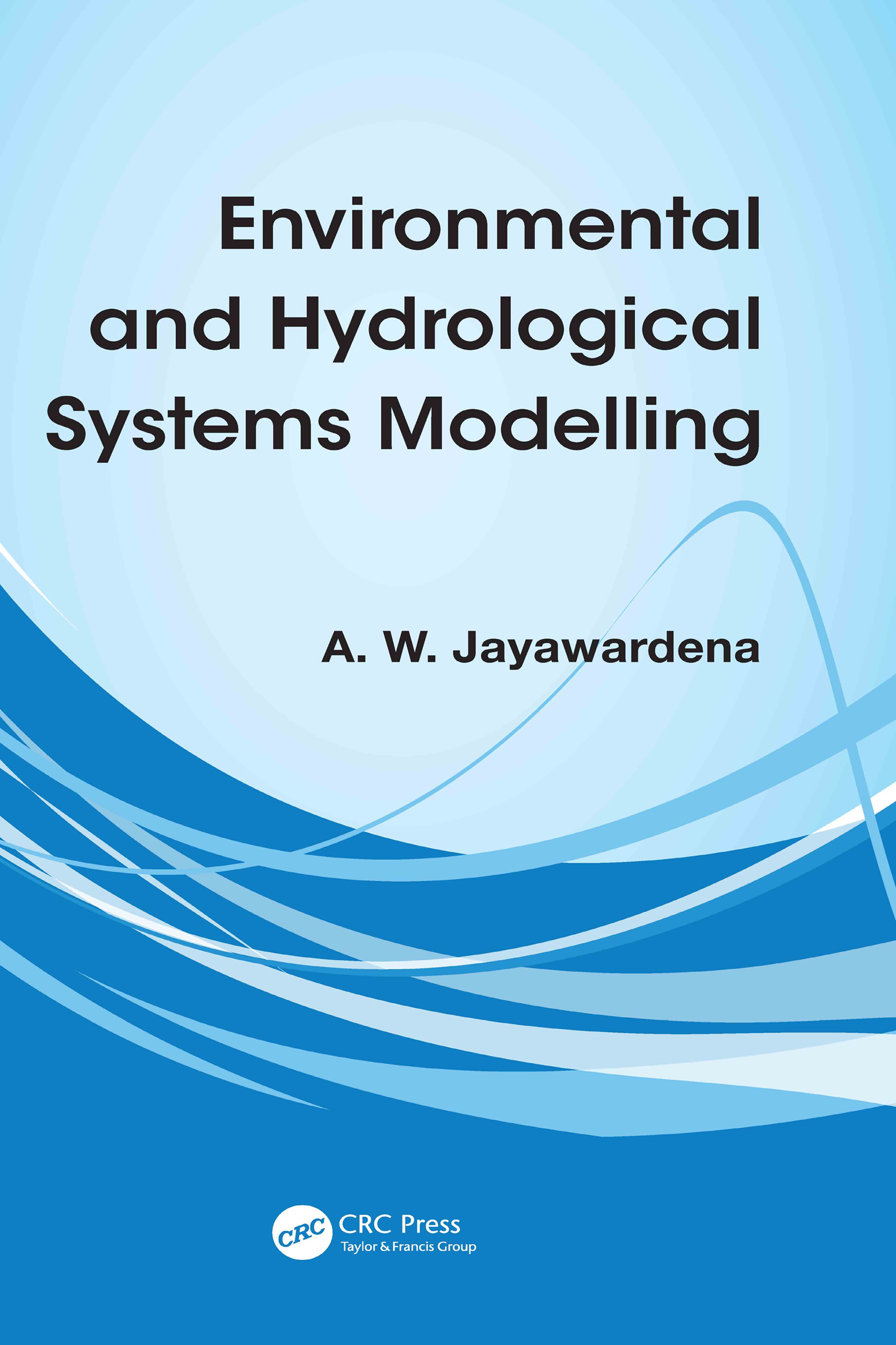 Environmental and Hydrological Systems Modelling (Paperback) book cover