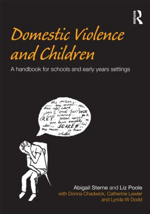 Domestic Violence and Children: A Handbook for Schools and Early Years Settings (Paperback) book cover