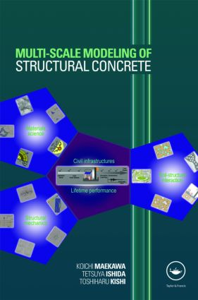 Multi-Scale Modeling of Structural Concrete: 1st Edition (Hardback) book cover