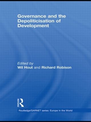 Governance and the Depoliticisation of Development (Hardback) book cover