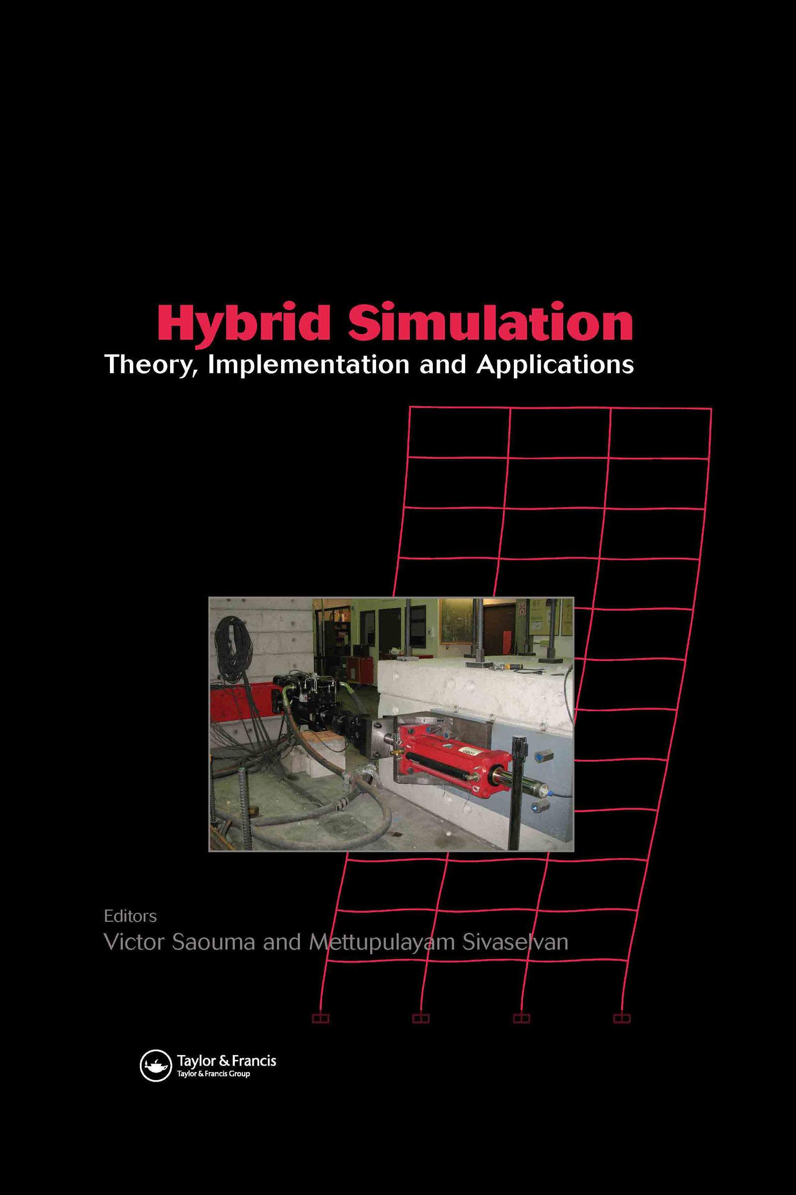 Hybrid Simulation: Theory, Implementation and Applications, 1st Edition (Paperback) book cover