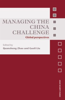Managing the China Challenge: Global Perspectives (Hardback) book cover